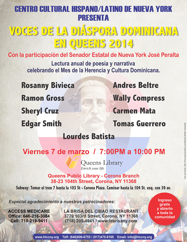Voces de la Diáspora Dominicana en Queens, 2014: Lectura anual de textos poéticos y narrativos. VOICES OF THE DOMINICAN DIASPORA IN QUEENS, NY 2014: A Yearly poetry and narrative reading celebrating the Dominican Heritage Month